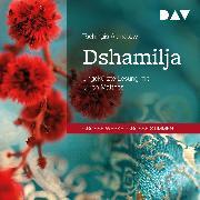 Cover-Bild zu Dshamilja (Audio Download) von Aitmatow, Tschingis