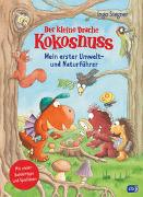 Der kleine Drache Kokosnuss - Mein erster Umwelt- und Naturführer von Siegner, Ingo