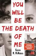 You Will Be the Death of Me von McManus, Karen M.