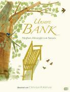Unsere Bank von Meghan, Herzogin von Sussex