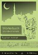 Cover-Bild zu Grundwortschatz Wörterbuch Ägyptisch-Arabisch (eBook) von Abdel Aziz, Mohamed