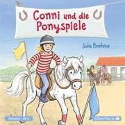 Conni und die Ponyspiele von Boehme, Julia