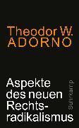 Cover-Bild zu Aspekte des neuen Rechtsradikalismus (eBook) von Adorno, Theodor W.