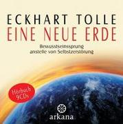 Eine neue Erde von Tolle, Eckhart