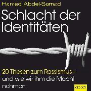 Cover-Bild zu Schlacht der Identitäten (Audio Download) von Abdel-Samad, Hamed