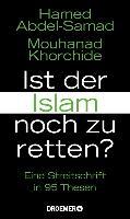Cover-Bild zu Ist der Islam noch zu retten? (eBook) von Abdel-Samad, Hamed