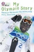 Cover-Bild zu My Olympic Story von Nkrumah-Acheampong, Kwame