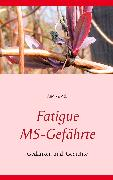 Cover-Bild zu Fatigue MS-Gefährte (eBook) von Ade, Andrea