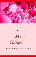 Cover-Bild zu MS + Fatigue von Ade, Andrea