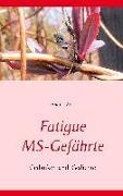 Cover-Bild zu Fatigue MS-Gefährte von Ade, Andrea