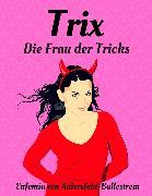 Cover-Bild zu Trix (eBook) von Adlersfeld-Ballestrem, Eufemia von