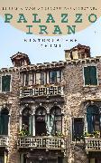 Cover-Bild zu Palazzo Iran (Historischer Krimi) (eBook) von Adlersfeld-Ballestrem, Eufemia von