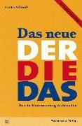 Cover-Bild zu Das neue Der Die Das von Schmidt, Gunter
