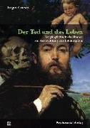 Cover-Bild zu Der Tod und das Leben von Grieser, Jürgen