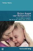 Cover-Bild zu Keine Angst vor Babytränen von Harms, Thomas