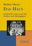 Cover-Bild zu Das Haus von Hirsch, Mathias