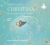 Christina, Band 3: Bewusstsein schafft Frieden (mp3-CDs) von von Dreien, Bernadette