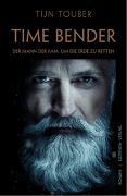 Time Bender von Touber, Tijn