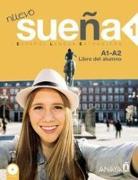 Nuevo Sueña 1. A1+A2. Libro del alumno von Alvarez Martinez, Angeles
