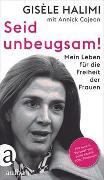 Cover-Bild zu Seid unbeugsam! von Halimi, Gisèle