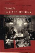 Cover-Bild zu Damals im Café Heider (eBook) von Ahrends, Martin