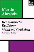 Cover-Bild zu Der märkische Radfahrer. Mann mit Grübchen (eBook) von Ahrends, Martin