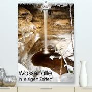 Cover-Bild zu Wasserfälle in eisigen Zeiten (Premium, hochwertiger DIN A2 Wandkalender 2022, Kunstdruck in Hochglanz) von Aigner, Matthias