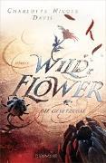 Cover-Bild zu eBook Wild Flower - Die Gesetzlose