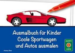 Cover-Bild zu Ausmalbuch für Kinder - Coole Sportwagen und Autos ausmalen von Abato, Andreas