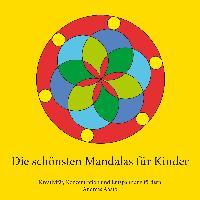 Cover-Bild zu Die schönsten Mandalas für Kinder von Abato, Andreas