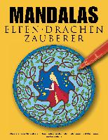 Cover-Bild zu Mandalas Elfen Drachen Zauberer von Abato, Andreas