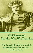 Cover-Bild zu Chesterton, G.K.: The Man Who Was Thursday (eBook)