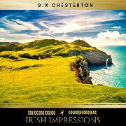 Cover-Bild zu Chesterton, G.K.: Irish Impressions (Audio Download)