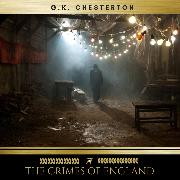 Cover-Bild zu Chesterton, G.K.: The Crimes of England (Audio Download)