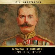 Cover-Bild zu Chesterton, G.K.: Lord Kitchener (Audio Download)