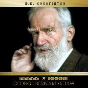 Cover-Bild zu Chesterton, G.K.: George Bernard Shaw (Audio Download)