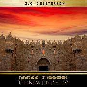 Cover-Bild zu Chesterton, G.K.: The New Jerusalem (Audio Download)