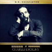 Cover-Bild zu Chesterton, G.K.: Charles Dickens (Audio Download)