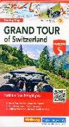 Grand Tour of Switzerland Touring Map Strassenkarte 1:275 000. 1:275'000 von Hallwag Kümmerly+Frey AG (Hrsg.)