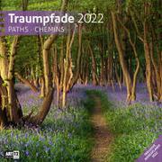 Traumpfade Kalender 2022 - 30x30 von Ackermann Kunstverlag (Hrsg.)