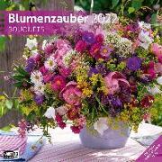 Blumenzauber Kalender 2022 - 30x30 von Ackermann Kunstverlag (Hrsg.)