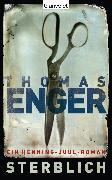 Cover-Bild zu Sterblich (eBook) von Enger, Thomas