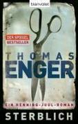 Cover-Bild zu Sterblich von Enger, Thomas