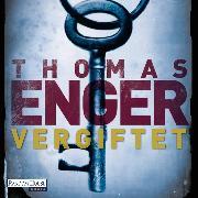 Cover-Bild zu Vergiftet (Audio Download) von Enger, Thomas