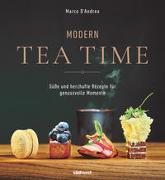 Cover-Bild zu Modern Tea Time von D'Andrea, Marco