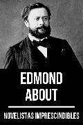 Cover-Bild zu Novelistas Imprescindibles - Edmond About (eBook) von About, Edmond