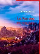 Cover-Bild zu Le Roi des Montagnes (eBook) von About, Edmond