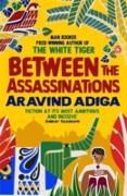 Cover-Bild zu Between the Assassinations (eBook) von Adiga, Aravind
