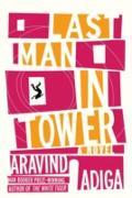 Cover-Bild zu Last Man in Tower (eBook) von Adiga, Aravind