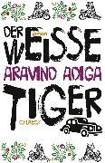 Cover-Bild zu Der weiße Tiger (eBook) von Adiga, Aravind